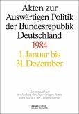 Akten zur Auswärtigen Politik der Bundesrepublik Deutschland 1984 (eBook, ePUB)