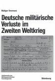 Deutsche militärische Verluste im Zweiten Weltkrieg (eBook, PDF)