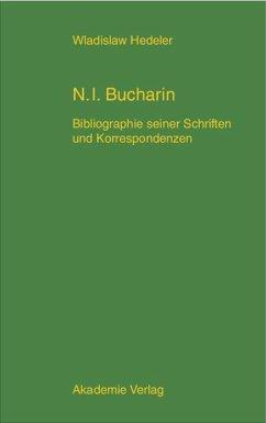 Nikolaj Ivanovic Bucharin (eBook, PDF) - Hedeler, Wladislaw