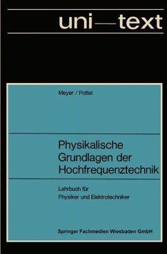 Physikalische Grundlagen der Hochfrequenztechnik (eBook, PDF) - Meyer, Erwin