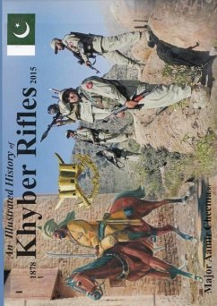 An Illustrated History of Khyber Rifles 1878-2015