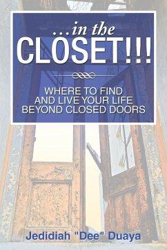 ...in the Closet!!!