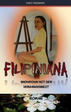 Filipiniana - Showdown mit der Vergangenheit - Radmann, Hans