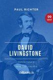 David Livingstone 1813 – 1873 (eBook, ePUB)
