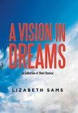 A Vision in Dreams
