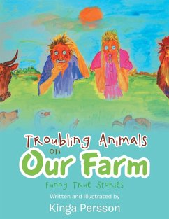 Troubling Animals on Our Farm