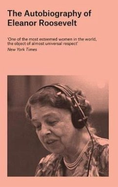 Autobiography of Eleanor Roosevelt - Roosevelt, Eleanor