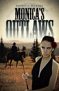 Monica's Outlaws