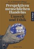 Perspektiven menschlichen Handelns: Umwelt und Ethik (eBook, PDF)