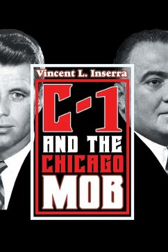 C-1 and the Chicago Mob - Inserra, Vincent L.