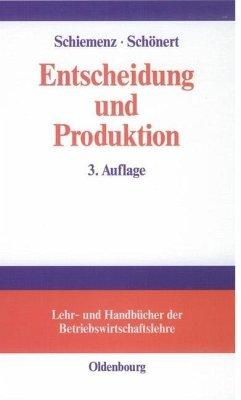 Entscheidung und Produktion (eBook, PDF) - Schiemenz, Bernd; Schönert, Olaf