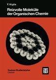 Reizvolle Moleküle der Organischen Chemie (eBook, PDF)
