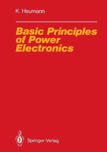 Basic Principles of Power Electronics (eBook, PDF)