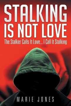 Stalking Is Not Love
