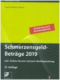 SchmerzensgeldBeträge 2019 (Buch mit CD-ROM plus Online-Zugang)