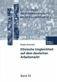 Ethnische Ungleichheit auf dem deutschen Arbeitsmarkt (eBook, PDF)
