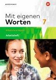 Mit eigenen Worten 7. Arbeitsheft. Sprachbuch. Bayerische Mittelschulen