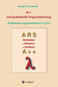 A++ und systemnahe Programmiersprachen (eBook, ePUB) - Loczewski, Georg P.