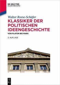 Klassiker der politischen Ideengeschichte (eBook, ePUB) - Reese-Schafer, Walter