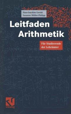 Leitfaden Arithmetik (eBook, PDF) - Gorski, Hans-Joachim; Müller-Philipp, Susanne