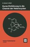 Kurze Einführung in die Chemie der Heterocyclen (eBook, PDF)