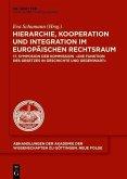 Hierarchie, Kooperation und Integration im Europaischen Rechtsraum (eBook, PDF)