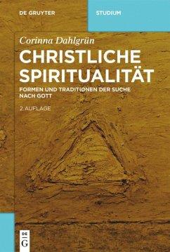 Christliche Spiritualität - Dahlgrün, Corinna