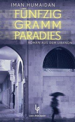 Fünfzig Gramm Paradies (Mängelexemplar) - Humaidan, Iman