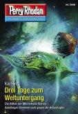 """Drei Tage zum Weltuntergang / Perry Rhodan-Zyklus """"Genesis"""" Bd.2998 (eBook, ePUB)"""