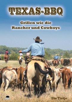 Texas BBQ (eBook, ePUB) - Tietje, Ute