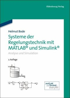 Systeme der Regelungstechnik mit MATLAB und Simulink (eBook, PDF) - Bode, Helmut