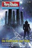"""Die Eismönche von Triton / Perry Rhodan-Zyklus """"Genesis"""" Bd.2991 (eBook, ePUB)"""