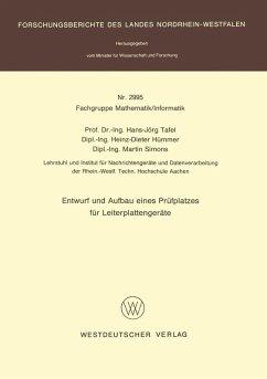 Entwurf und Aufbau eines Prüfplatzes für Leiterplattengeräte (eBook, PDF) - Tafel, Hans Jörg