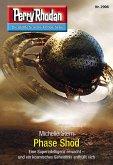 """Phase Shod / Perry Rhodan-Zyklus """"Genesis"""" Bd.2996 (eBook, ePUB)"""