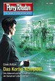 "Das Kortin-Komplott / Perry Rhodan-Zyklus ""Genesis"" Bd.2989 (eBook, ePUB)"