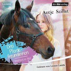 Drei Pferdefreundinnen - Filmpferd in Not (MP3-Download) - Szillat, Antje