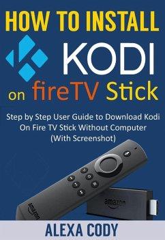 How to Install Kodi On FireTV stick 2018 (eBook...