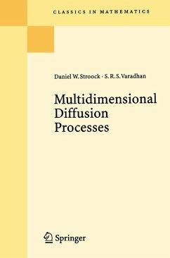 Multidimensional Diffusion Processes (eBook, PDF) - Stroock, Daniel W.; Varadhan, S. R. S.