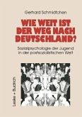 Wie weit ist der Weg nach Deutschland? (eBook, PDF)