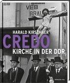 Credo - Kirche in der DDR (Mängelexemplar)
