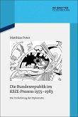 Die Bundesrepublik im KSZE-Prozess 1975-1983 (eBook, ePUB)