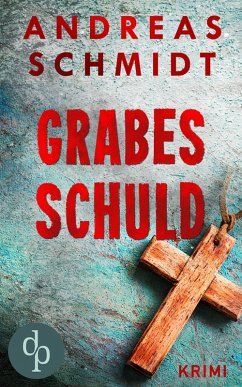 Grabesschuld (Krimi) (eBook, ePUB)