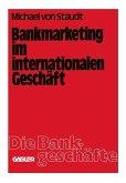 Bankmarketing im internationalen Geschaft (eBook, PDF)