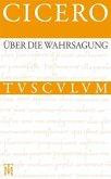 Über die Wahrsagung / De divinatione (eBook, PDF)