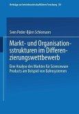 Markt- und Organisationsstrukturen im Differenzierungswettbewerb (eBook, PDF)