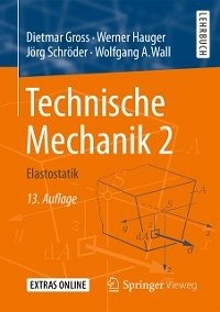 Technische Mechanik 2 (eBook, ePUB) - Gross, Dietmar; Hauger, Werner; Schroder, Jorg; Wall, Wolfgang A.