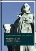 Eine Stadt folgt Martin Luther / Magdeburg und die Reformation Tl.1 (Mängelexemplar)