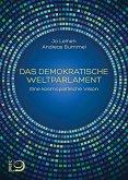 Das demokratische Weltparlament (Mängelexemplar)
