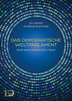 Das demokratische Weltparlament (Mängelexemplar) - Bummel, Andreas; Leinen, Jo