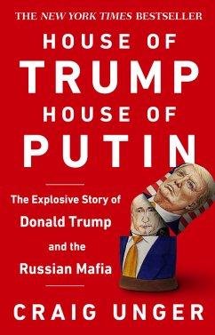 House of Trump, House of Putin (eBook, ePUB) - Unger, Craig